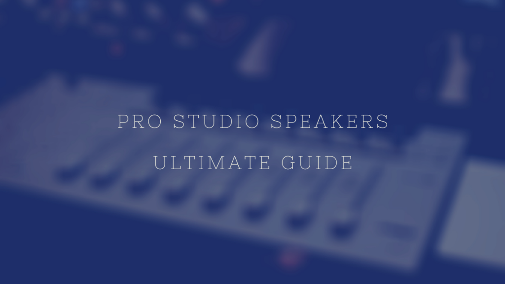 Pro Studio Speakers